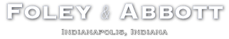 Indianapolis Law Firm of Foley and Abbott - Indiana attorneys - Lawyers practicing Indiana business law - Don Foley and Tony Abbott